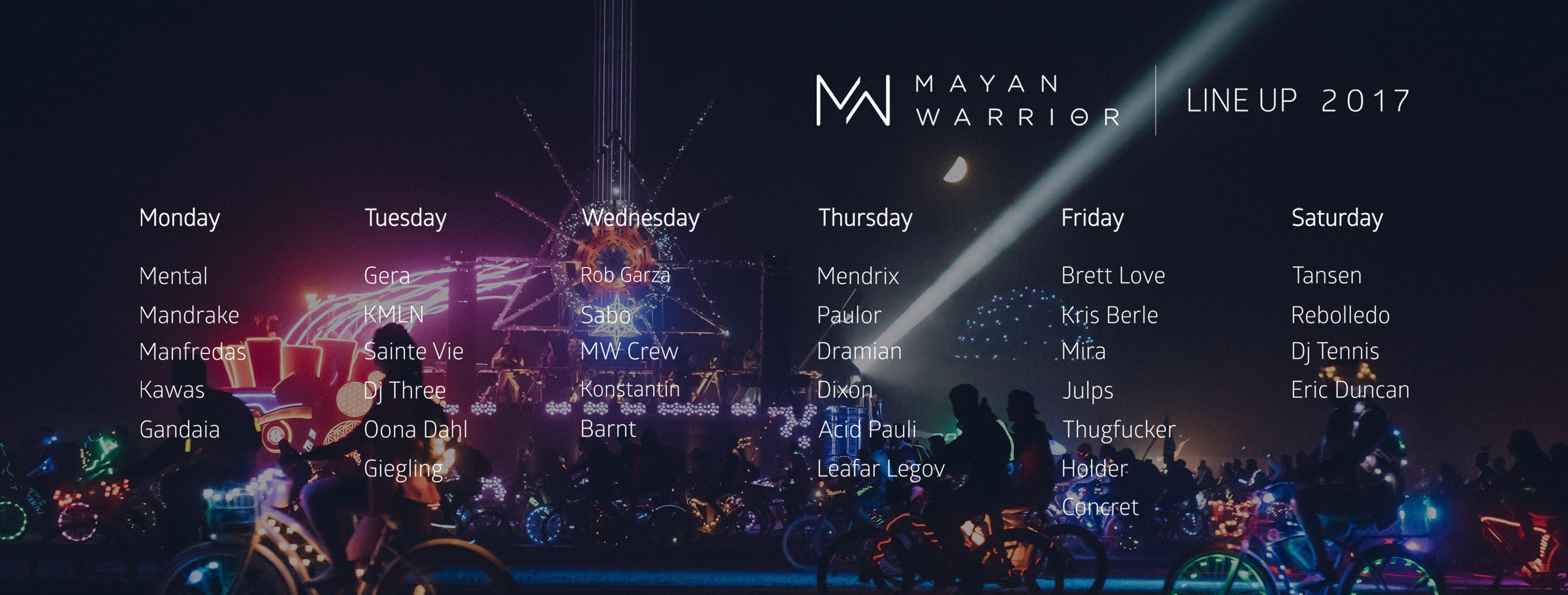 Line Up Mayan Warrior 2017